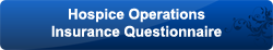 hospice operations insurance questionnaire